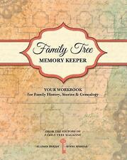 Family Tree Memory Keeper: Your Workbook for Family History, Stories and Genealo