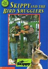 SKIPPY AND THE BIRD SMUGGLERS by Sally Farrell Odgers (Paperback 1992) FREE POST
