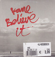 Kane-Believe It cd single