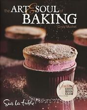 The Art and Soul of Baking by Cindy Mushet and Sur La Table 2008 Hardcover