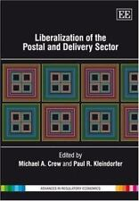 Liberalization of the Postal and Delivery Sector (Advances in Regulatory Economi