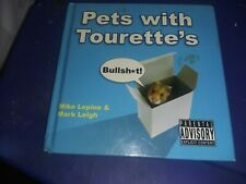 Pets with Tourette's by Mark Leigh and Mike Lepine (2009, Hardcover)