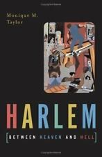 Harlem Between Heaven and Hell by Monique M. Taylor (2002, Paperback)
