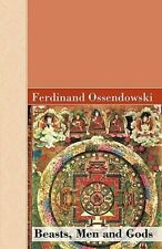 Beasts, Men and Gods by Ferdinand Ossendowski (English) Paperback Book