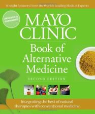 Mayo Clinic Book of Alternative Medicine, 2nd Edit
