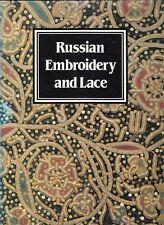 Russian Embroidery and Lace, Yefimova & Belogorskaya, T&H., 1st editon, hardback