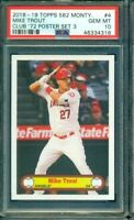 2018 Topps 582 Montgomery Set #3 Mike Trout PSA 10