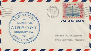 US 1928 DEDICATION OF SUNBURY MUNICIPAL AIRPORT PA FLOWN COVER