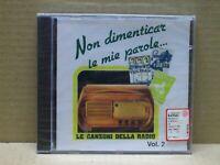 COMPILATION - NON DIMENTICARE LE MIE PAROLE... - CD ORIGINAL - SEALED!