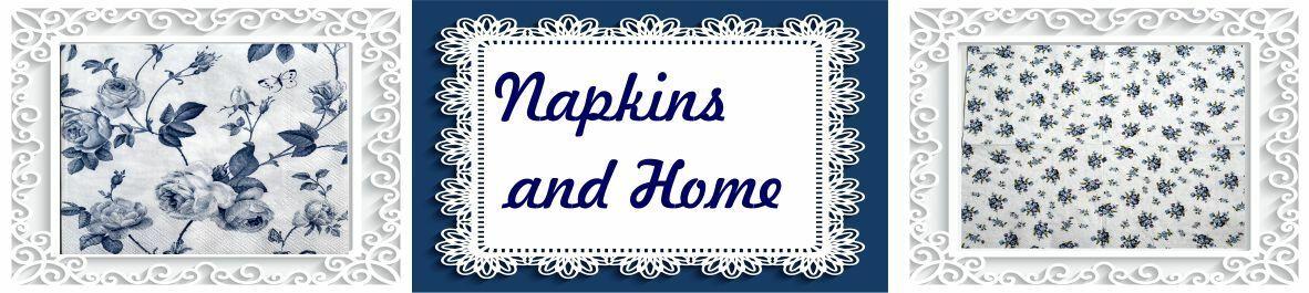 Napkins and Home