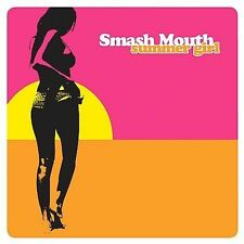 Summer Girl by Smash Mouth