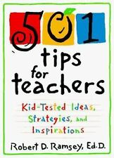 501 Tips for Teachers : Kid-Tested Ideas, Strategies, and Inspirations-ExLibrary