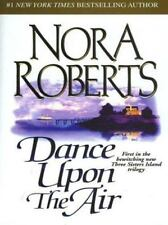 Three Sisters Island Trilogy: Dance upon the Air Vol. 1 by Nora Roberts (2001, P