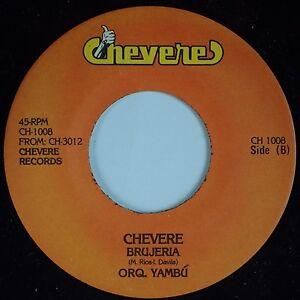 ORQUESTA YAMBU: Brujeria / Simplemente Una Ilusion CHEVERE Latin Salsa 45 Hear