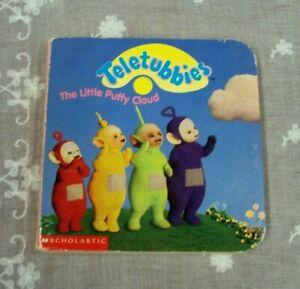 TELETUBBIES : The Little Puffy Cloud ~ 1998 Scholastic Board Book