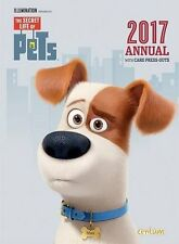 The Secret Life of Pets Annual 2017 With Card Press-outs New HB- 9781910916988