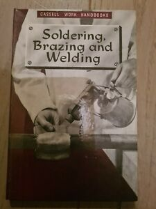 Soldering, Brazing and Welding ~ E. Franklin ~ 1963