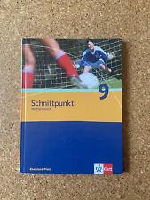 Schnittpunkt Mathematik. Schülerbuch 9 Schuljahr