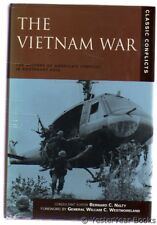 The Vietnam War : The History of America's Conflict in Southeast Asia, Nalty, Be