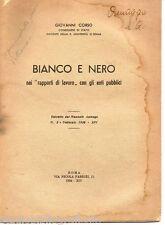 Corso G.; BIANCO E NERO NEI RAPPORTI DI LAVORO CON GLI ENTI PUBBLICI - 1936