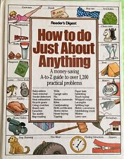 """How to do Just About Anything"" Readers Digest ISBN 0895772183 EUC 1988 Vers"