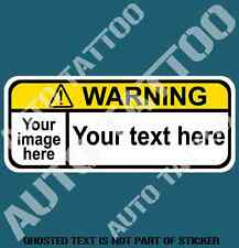 YOUR CUSTOM TEXT WARNING DECAL STICKER HUMOUR FUNNY NOVELTY WARNING STICKERS