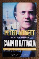 PETER ARNETT - CAMPI DI BATTAGLIA - 1994 SPERLING & KUPFER (BQ)