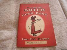 The Pennsylvania Dutch Cook Book 1936