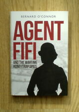 AGENT FIFI  and the Wartime Honeytrap Spies ( S.O.E)   NEW  HARDCOVER EDITION