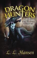 Dragon Hunters: The Stone Seekers (Paperback or Softback)