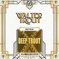 WALTER TROUT - DEEP TROUT (25TH ANNIVERSARY SERIES LP2) 2 VINYL LP NEW