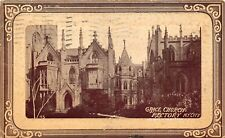 VTG 1912  POSTCARD EPISCOPAL GRACE CHURCH EMBOSSED NEW YORK CITY NY / B16