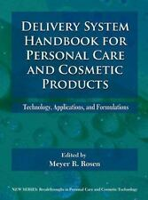 Delivery System Handbook for Personal Care and Cosmetic Products :...