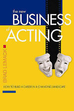 NEW The New Business of Acting: How to Build a Career in a Changing Landscape