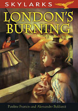 London's Burning (Skylarks) by Francis, Pauline