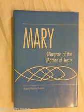 Mary Glimpses of the Mother of Jesus by Beverly R. Gaventa (1995, Hardcover) 1st