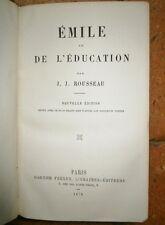 Emile ou de l'Education J J Rousseau Edition 1876
