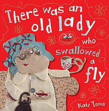 There Was an Old Lady Who Swallowed a Fly by Kate Toms (Paperback / softback, 2012)