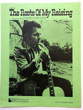 MERLE HAGGARD Sheet Music THE ROOTS OF MY RAISING Columbia Publ. 70's COUNTRY