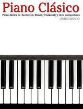 Piano Clásico : Piezas Fáciles de Beethoven, Mozart, Tchaikovsky y Otros...