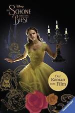 Disney Die Schöne und das Biest: Der Roman zum Film von The Walt Disney Company (2017, Gebundene Ausgabe)