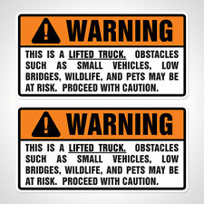 """WARNING: LIFTED TRUCK"" Custom Bumper Sticker Truck Window Decal Pair"