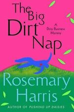 Rosemary Harris~THE BIG DIRT NAP~SIGNED 1ST/DJ~NICE COPY
