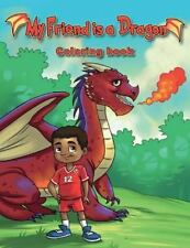 My Friend Is a Dragon Coloring Book by Joanie Boney (2016, Paperback)