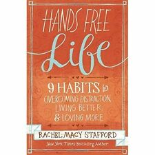 Hands Free Life, Stafford Rachel Macy, New Book