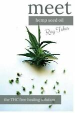 Hemp Seed Oil - the THC Free Healing Solution by Ray Tokes (2016, Paperback)