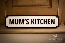 Mum's Kitchen Handmade Street Sign
