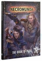 Necromunda The Book of Peril (Englisch) Games Workshop Underhive scenarios rules