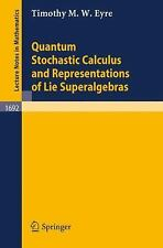 Quantum Stochastic Calculus and Representations of Lie Superalgebras (Lecture No