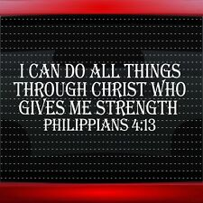 I Can Do All Things Verse 4:13 Christian Car Decal Window Sticker (20 COLORS!)